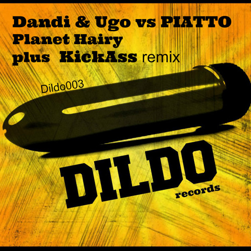 Free Concept - Dandi & Ugo vs PIATTO - Planet Hairy - (original mix) -  Dildo records
