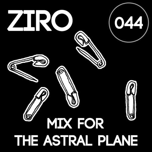 Ziro Mix For The Astral Plane