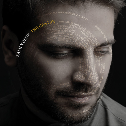 Sami Yusuf - The Centre (samples)