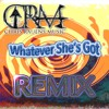 Whatever Shes Got (CRM Remix) - David Nail