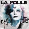 La Foule (The Swing Bot Remix)