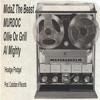 MidaZ The BEAST, MURDOC, Ollie Ox Grill, Al Mighty -Hodge Podge