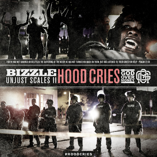 Bizzle - Unjust Scales 2: Hood Cries