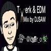 Twerk & EDM MIX