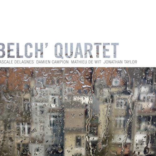 Belch' Quartet 2014