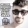 Smiles Up Mix - Deep House 2014