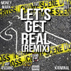 Lets Get Real Remix Featuring All Out , Money Mark, Jay 45Dang, Kriminal, Live