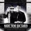 Nadie Tiene Que Saber Remix - Farruko Ft El Boy C (Original)