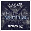 Vicetone Ft. Chloe Angelides - White Lies ( Tottie Remix )