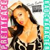Pretty Face Bad Character- Tanya Carter