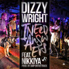 Dizzy Wright - I Need Answers Ft. Nikkiya (Prod by AmpOnTheTrack)