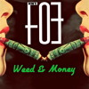WEED & MONEY - [Produced By Bossable Beatz]