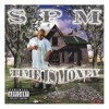 SPM YOU KNOW MY NAME