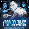Yaar Na Miley Dj Bali Sydney Remix Mp3