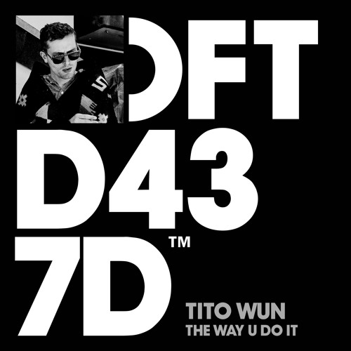 Tito Wun 'The Way U Do It (Doc Daneeka's Persie Dub)' (Edit)