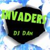 INVADERS DJ DAN