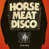 Solid Steel Radio Show 22/8/2014 Part 1 + 2 - Horse Meat Disco