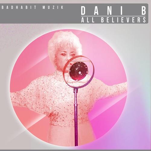 Dani B - All Believers - Original Mix #1 Trackitdown