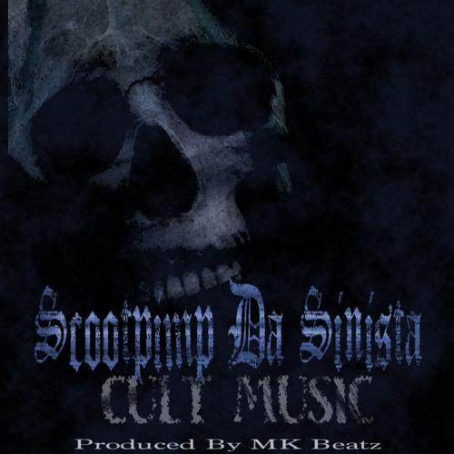 Scootpimp Da Sinista - Cult Music (Prod. By MK Beatz)