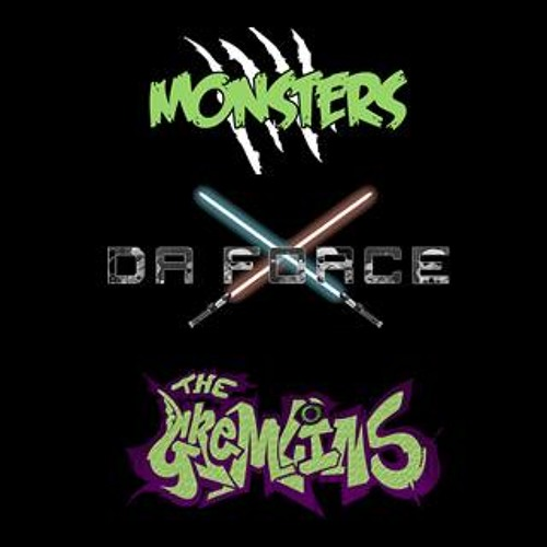 THE GREMLINS X MONSTERS X DA FORCE 2 HOUR 3 DECK MIX!!