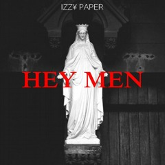 """IZZY PAPER Hey Men extrait du EP """"R.E.V.E"""""""