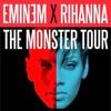 Eminem X Rihanna | The Monster Tour 2014