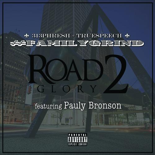 #FAMILYGRIND {Phresh x Speech} ft. Pauly Bronson - Road To Glory