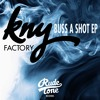 KNY Factory - Buss A Shot (Out Now!)