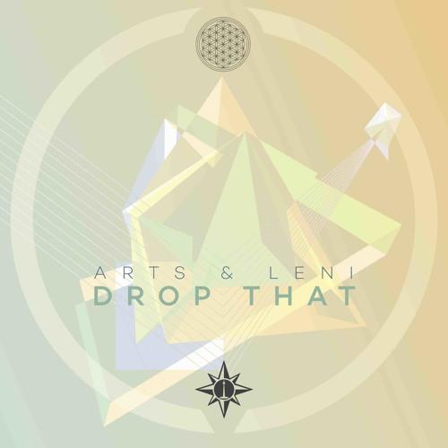 A1 - Arts & Leni - Drop That DIGITAL OUT NOW