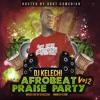 Afrobeat Praise Party : Vol 2