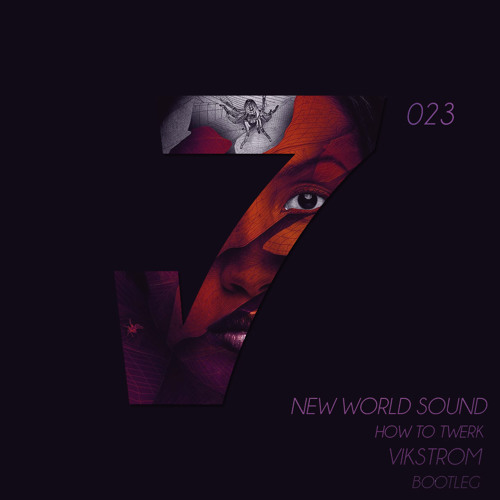 New World Sound - How To Twerk (Vikstrom Bootleg)