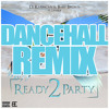 DJ Rasimcan & Baby Brown ft. Leftside - Ready 2 Party (Dancehall Remix)
