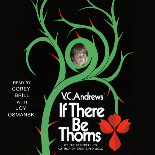 IF THERE BE THORNS Audiobook Excerpt