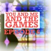 Episode 6 - Gamescom And All That Jazz