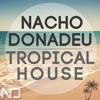 Tropical House!