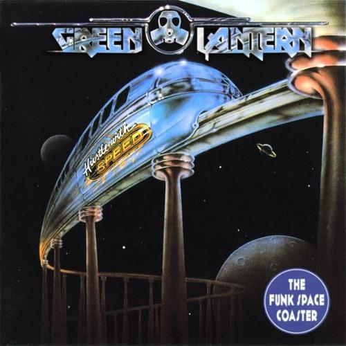 Green Lantern - Funk Space Coaster [Thissongissick.com Premiere] [Free Download]