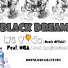BLACK DREAM - Má Vida (Ft. NGA) (Prod. By Dji Tafinha)