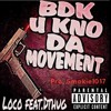 Download BDK u kno da Movement [Prod. Smokieee Brothers Entertainment]
