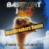 Basement Jaxx - Where Is Your Head At (WallBreakers Remix)Free Download!!!