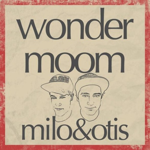 Wonderwall (Milo & Otis Wondermoom Mix)