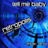 RETROPOLIS - TELL ME BABY - BREAKS N STUFF EP - ZERO:3 - FREE DOWNLOAD