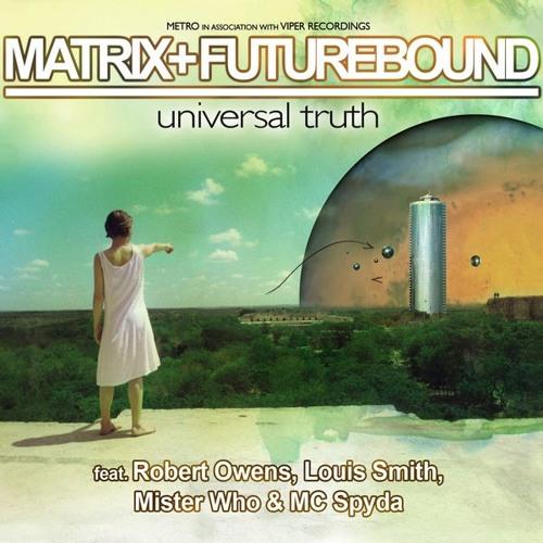 Matrix & Futurebound - Universal Truth LP