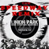 LINKIN PARK - THE CATALYST (THE SPEEDWAY REMIX)Free Download