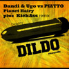 Dandi & Ugo - Planet Hairy (Kickass Remix)Free Download [DILDO Records]
