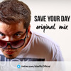 Abel Pc & Mash ft. Shir - Save Your Day [Original Mix]