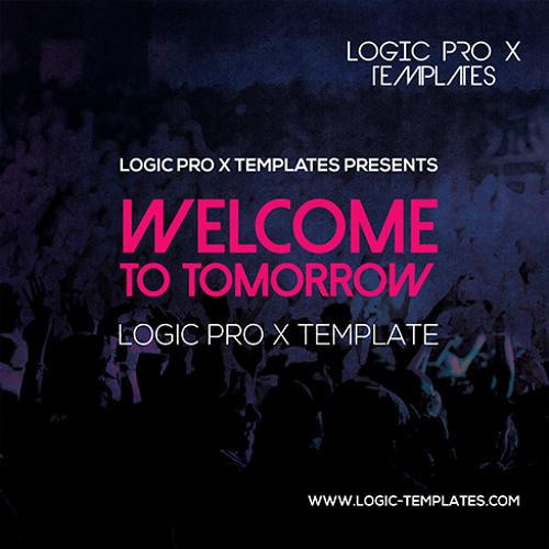 Welcome to tomorrow EDM Logic Pro X Template