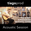 The Script - Superheroes (Acoustic Cover By Osher)