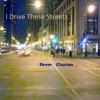 I Drive These Streets | Drew Clayton | Mastered by Edro | Lyrics by John Eagle