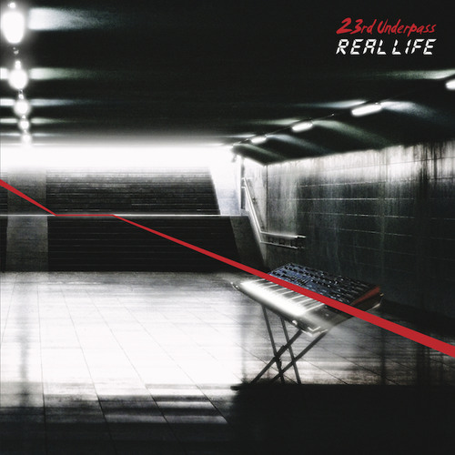 23rd UNDERPASS Real Life 2LP - Out October 1, 2014