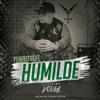 Humilde (Believe Me - Spanish Version) Yeikastrofe feat. Voula